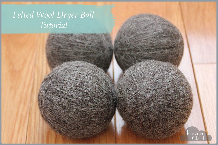 Felted Wool Dryer Ball Tutorial (They make a great addition to a housewarming giftbasket with a laundry theme) || tutorial via www.reverycloud.com